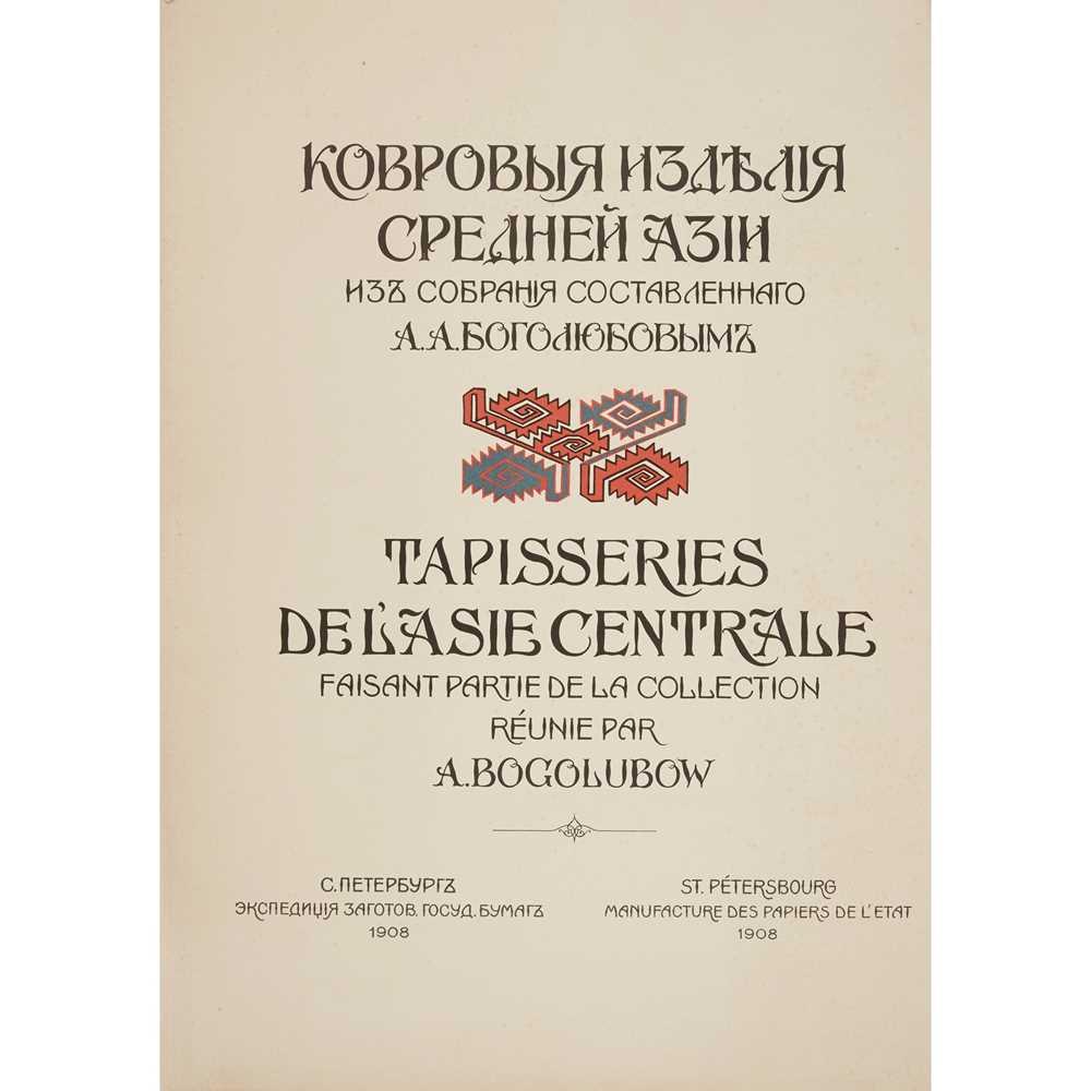 Bogolubov, A. Tapisseries de l'Asie Centrale faisant partie de la collection réunie par A. - Image 3 of 3