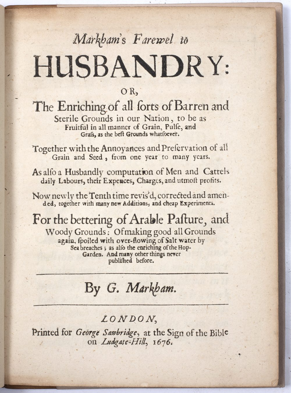 MARKHAM, Gervase, 'Markham's Farewel to Husbandry...', Sawbridge, London 1676. with wood cut - Image 2 of 2