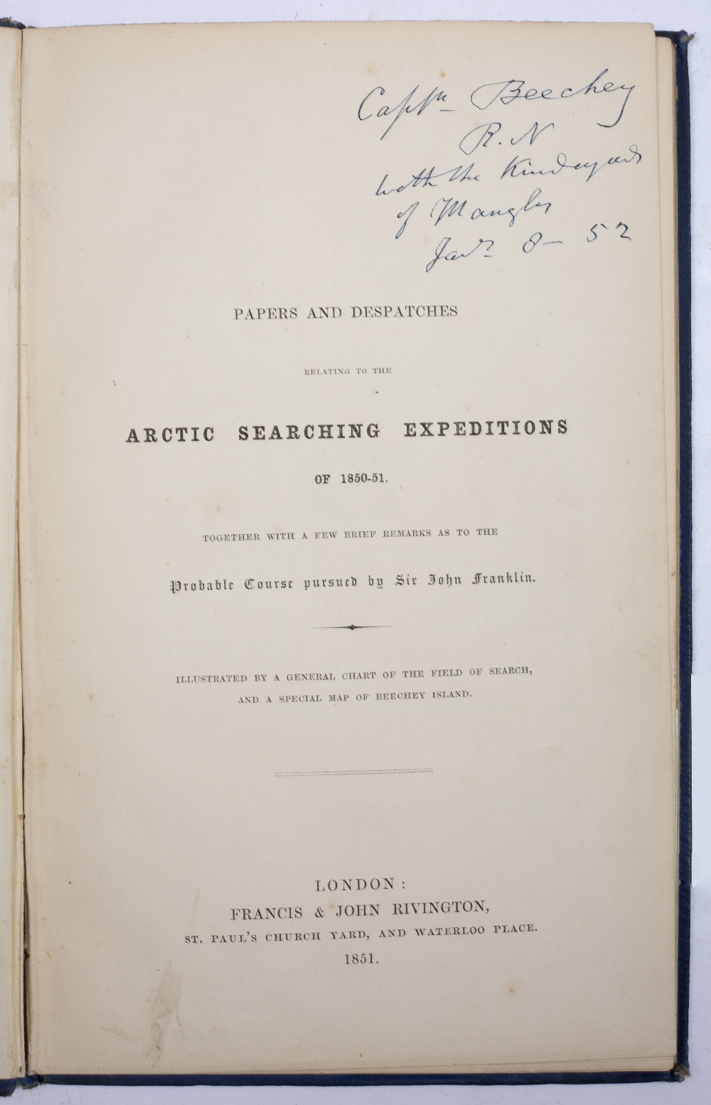 'Papers and Dispatches relating to the Arctic Searching Expeditions of 1850-51, together with a - Image 2 of 3