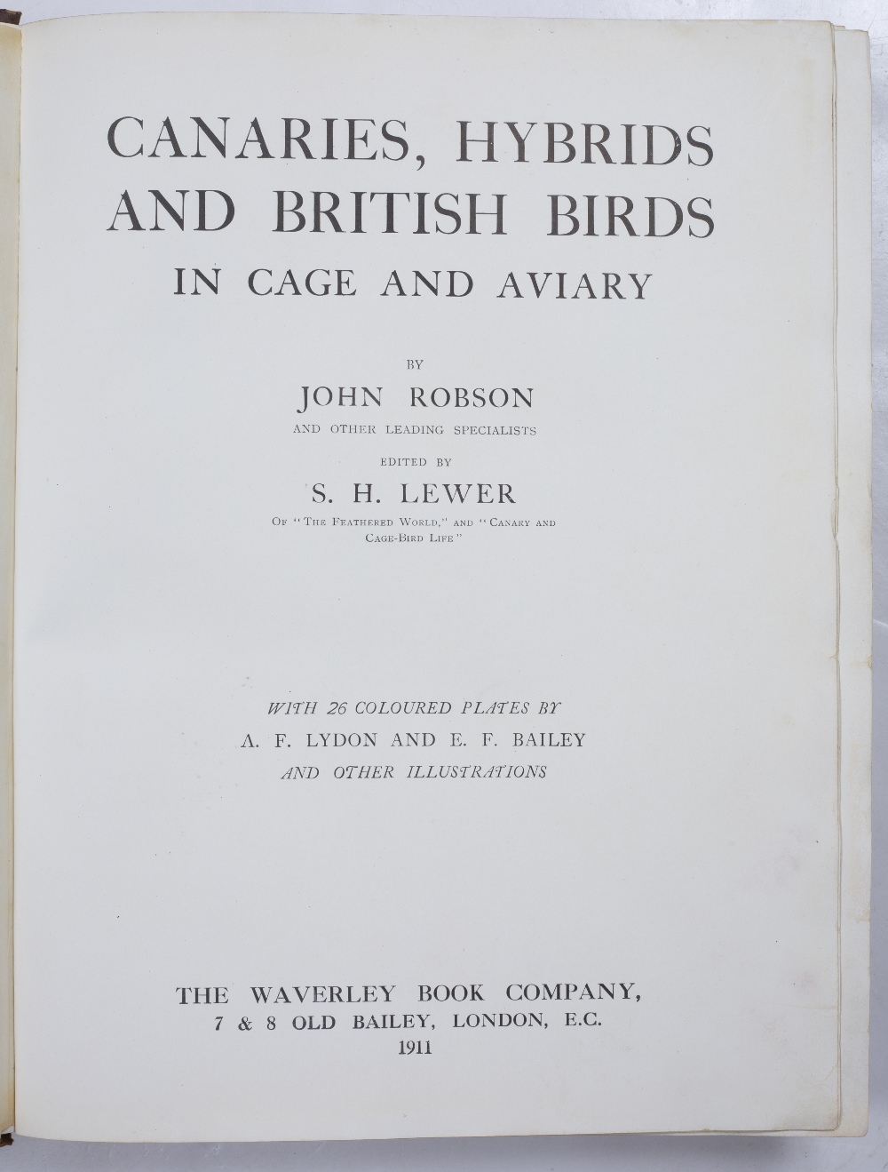 ROBSON, John and LEWER S.H. Ed. Canaries, Hybrids and British Birds in Cage and Aviary'. 26 coloured - Image 3 of 3