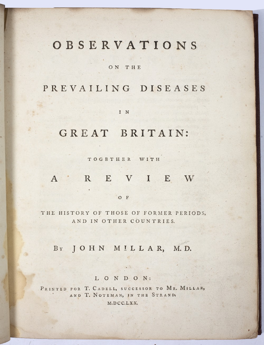 MILLAR, John, Observations on the Prevailing Diseases in Great Britain. Cadell and Noteman, The - Image 2 of 2