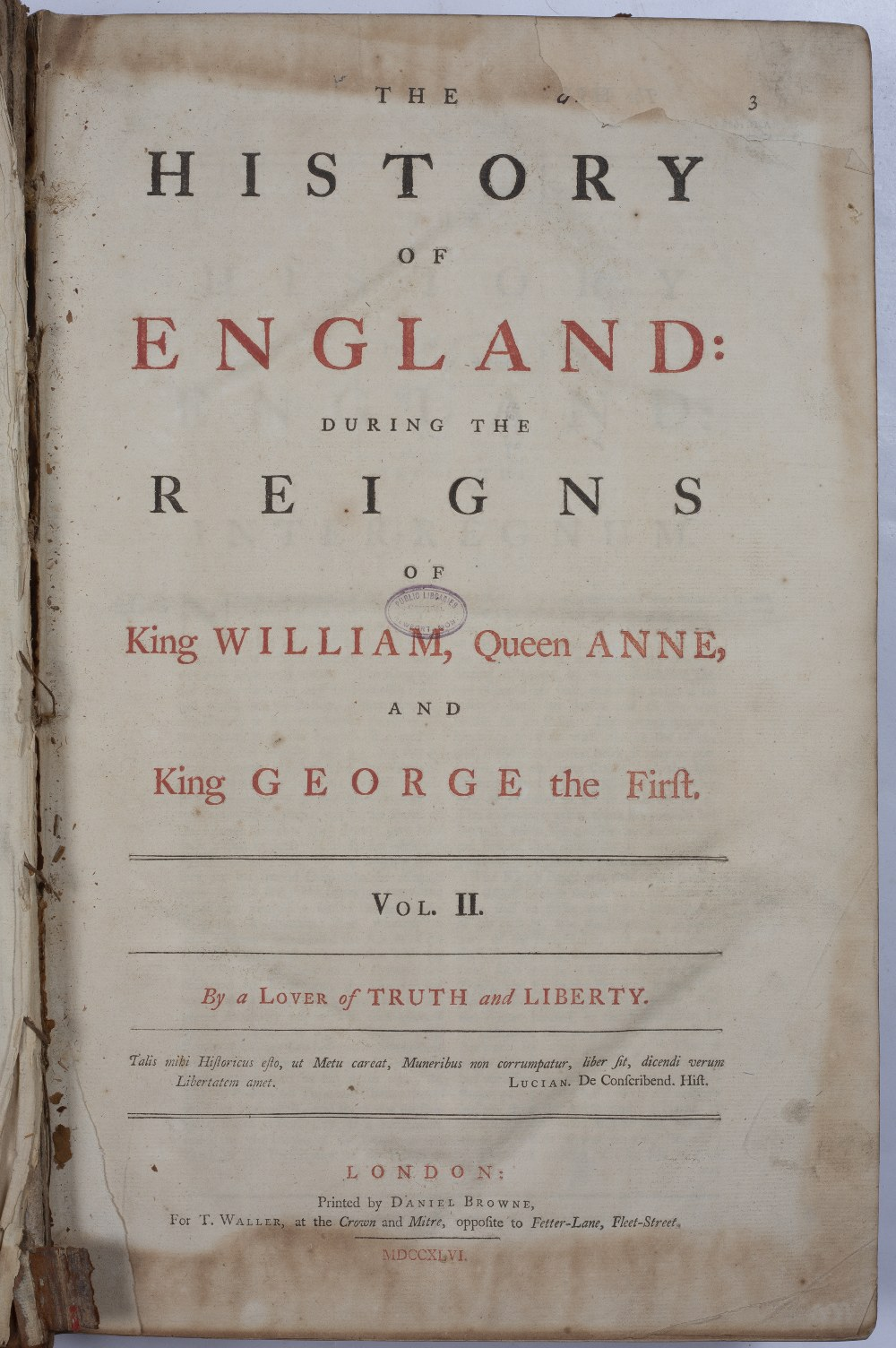 The History of England during the Reigns of K(ing) William, Q(ueen) Anne and King Geo.I with an - Image 2 of 4