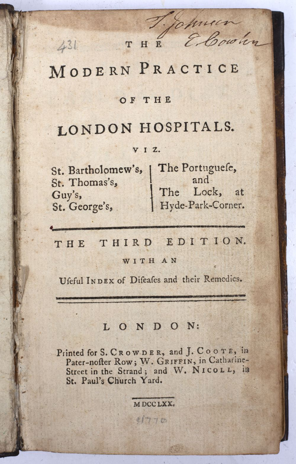 The Modern Practice of the London Hospitals. 3rd Ed. Crowder and Coote, London 1770. Small format ( - Image 3 of 3