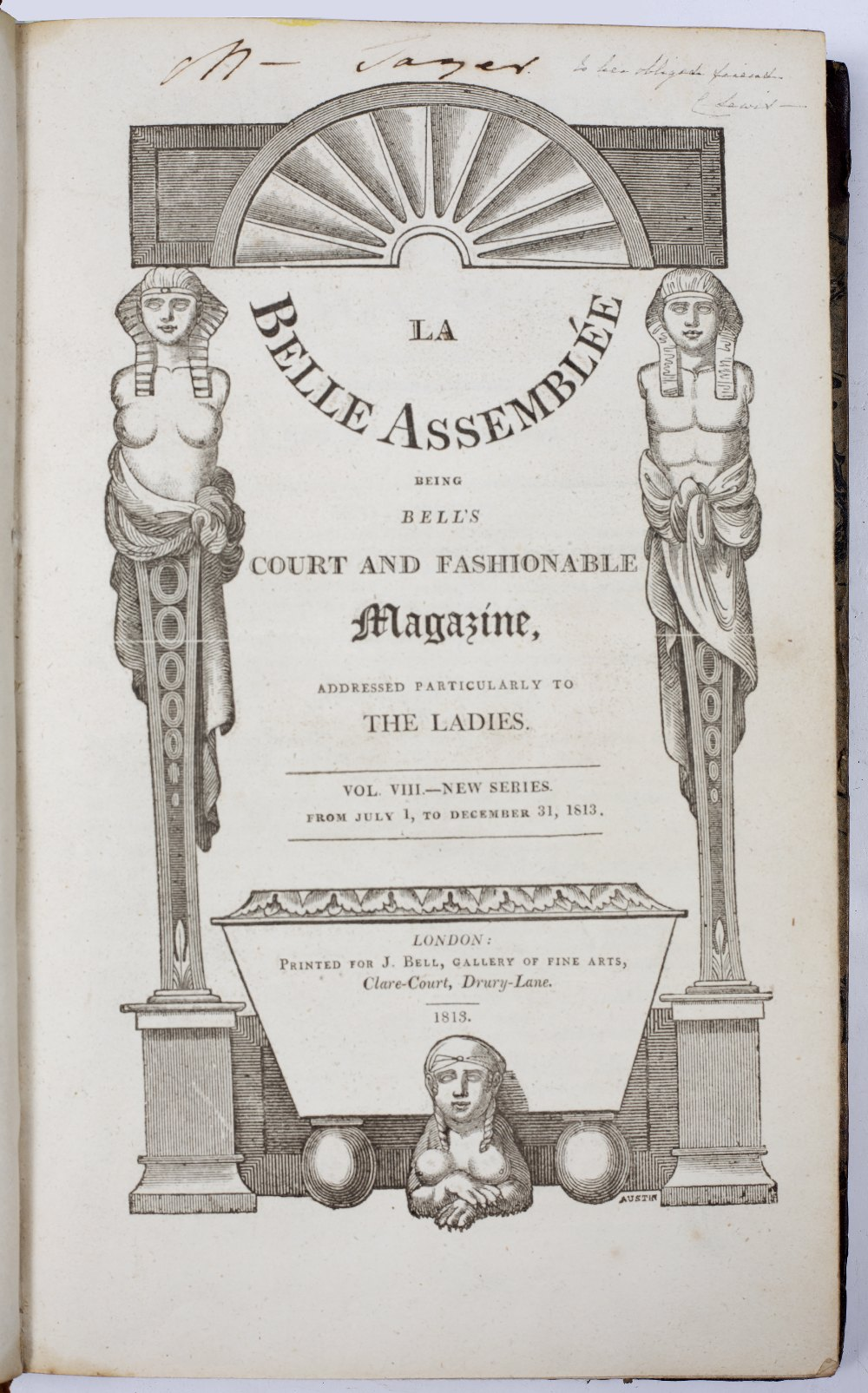 'LA BELLE ASSEMBLÉE being Bell's Court & Fashionable Magazine addressed particularly to Ladies'' Vol - Image 2 of 4