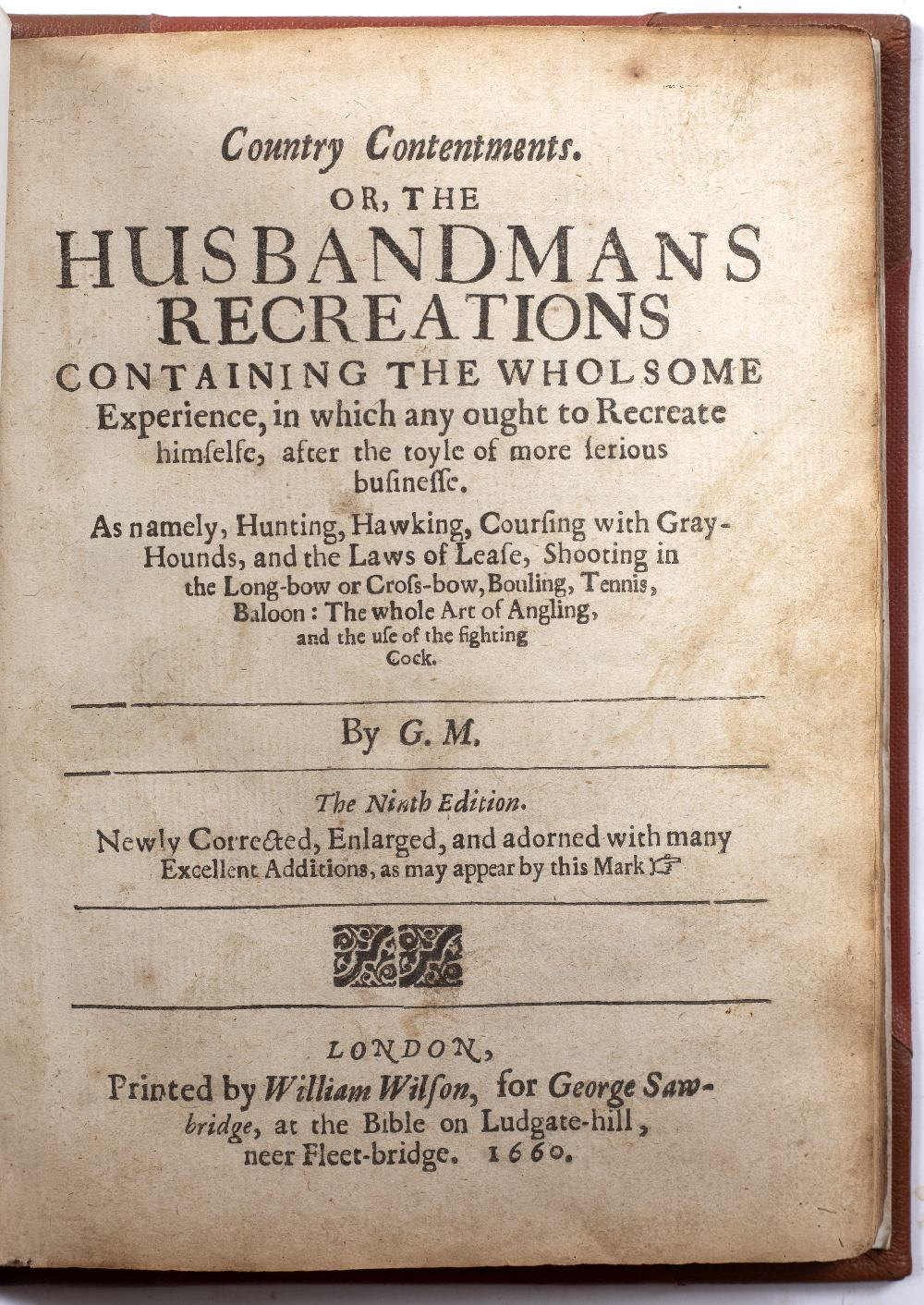 MARKHAM, Gervase, Country Contentments or, the Husbandmans Recreations... 9th Ed. Wilson, London - Image 3 of 5