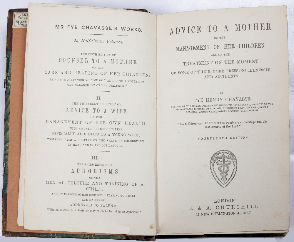 CHAVASSE, Pye Henry, Advice to a Mother on the Management of her Children, Churchill, London 1886. - Image 3 of 3