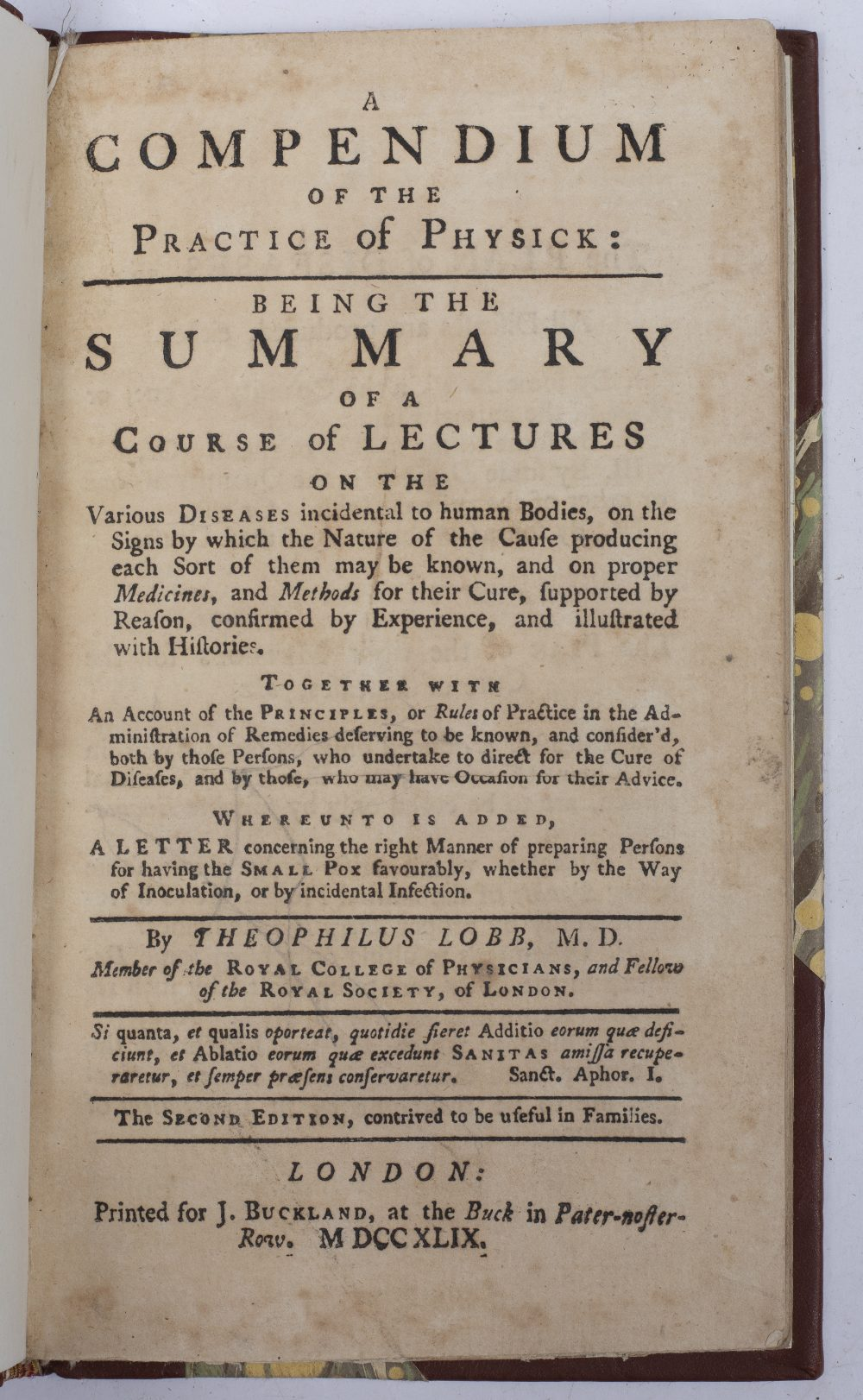 LOBB, Theophilus, A Compendium of the Practice of Physick. Buckland, London 1749. 80pp. rebound 1/ - Image 3 of 4