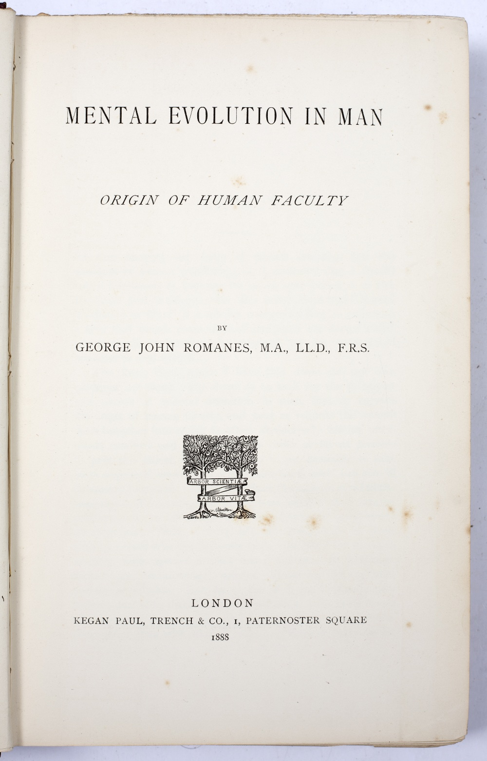 ROMANES, George John, 'Mental Evolution in Man, Origin of Human Faculty'. Kegan, Paul, Trench,