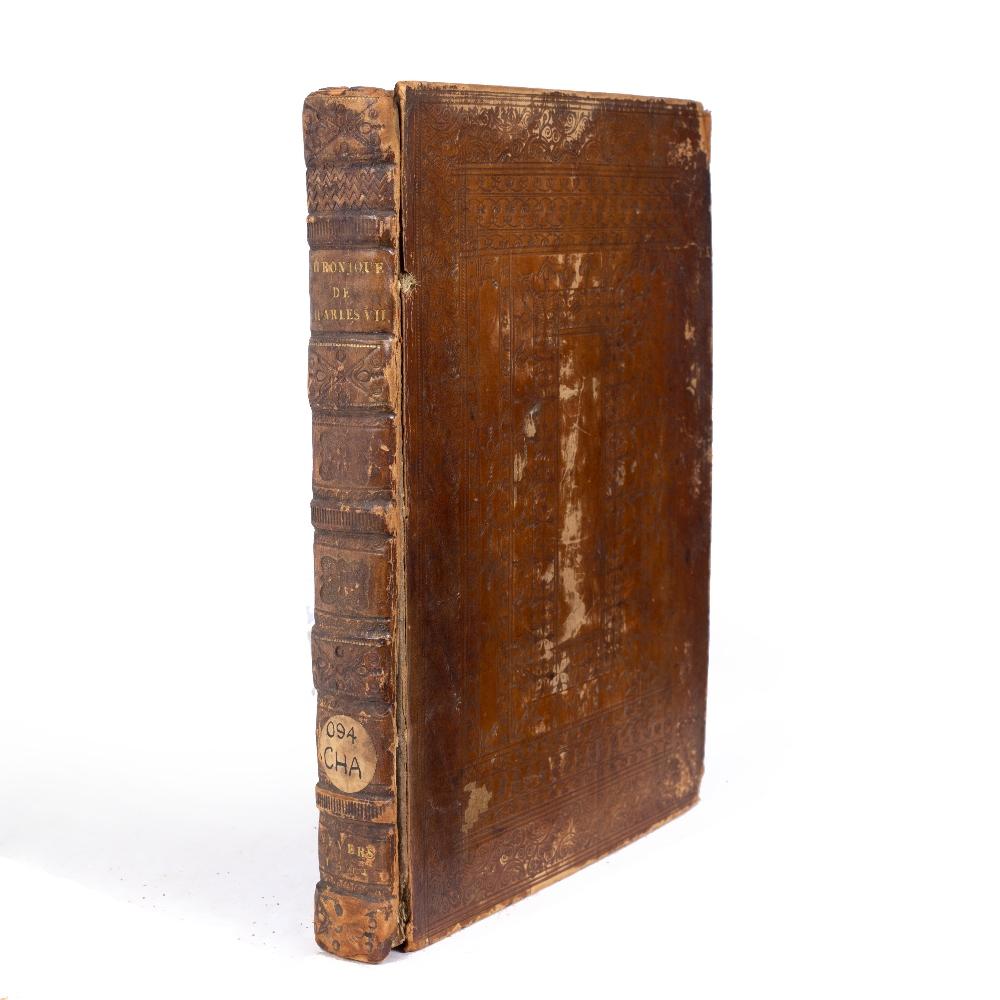 CHARTIER, Alain, L'Histoire Memorable des Grands Troubles de ce Royaume Soubs. Le Roy Charles VII. 1