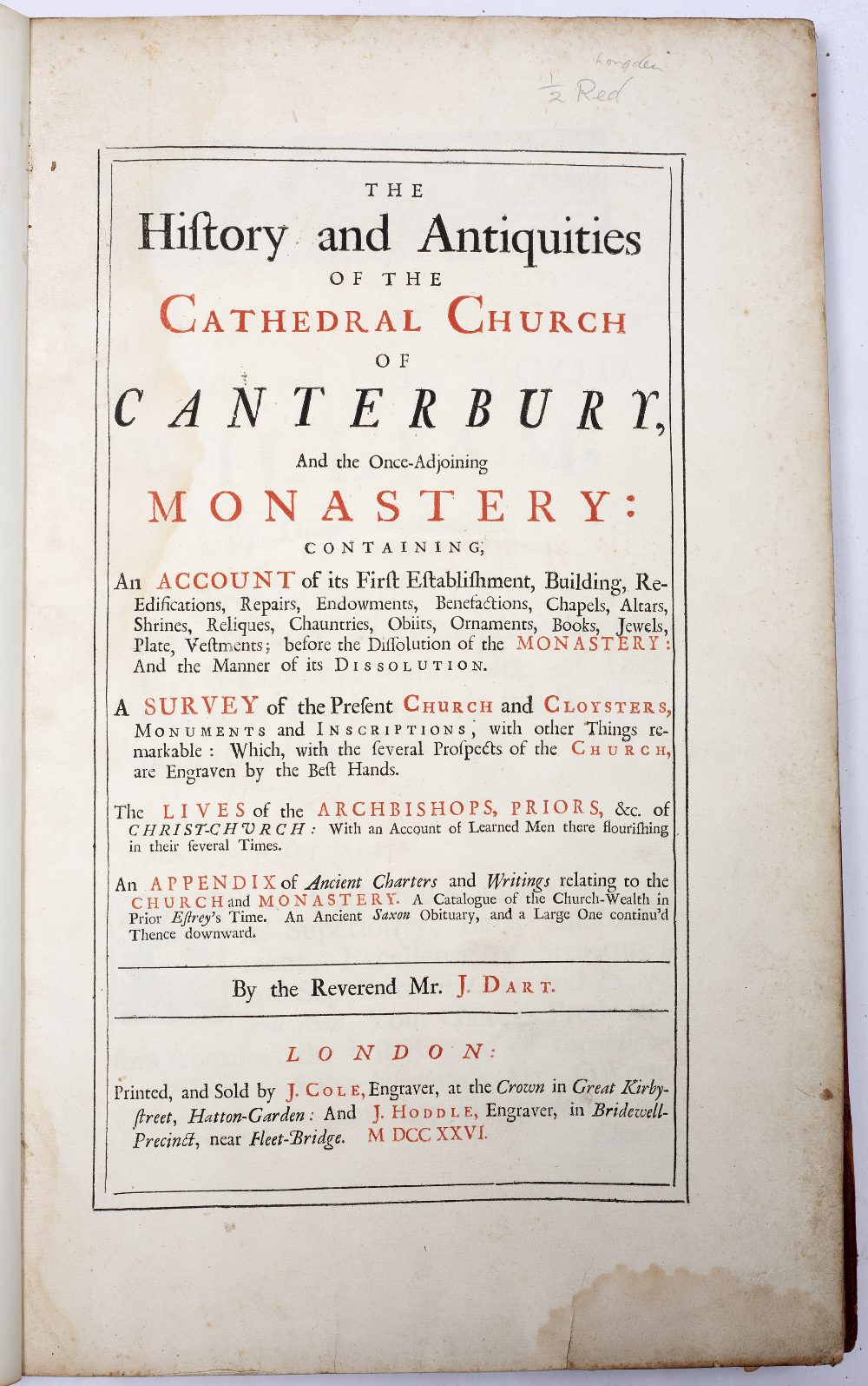 DART, Rev. Mr J. The History and Antiquities of the Cathedral Church of Canterbury with multiple