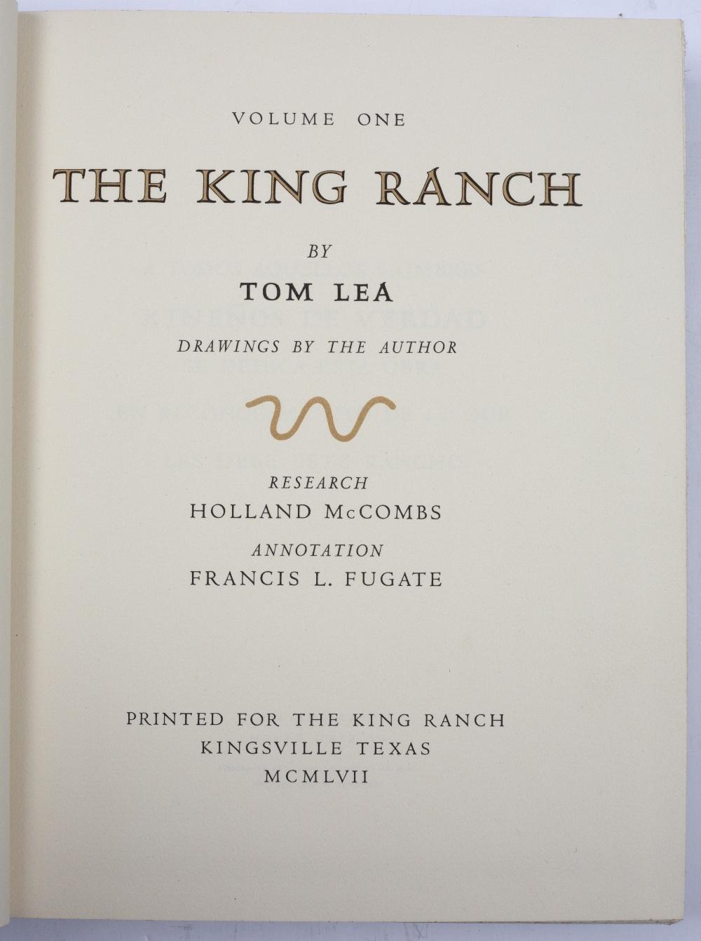 LEA, Tom, The King Ranch, Kingsville Texas. Carl Hertzog, El Paso 1957. Saddle Blanket Edition. - Image 2 of 7