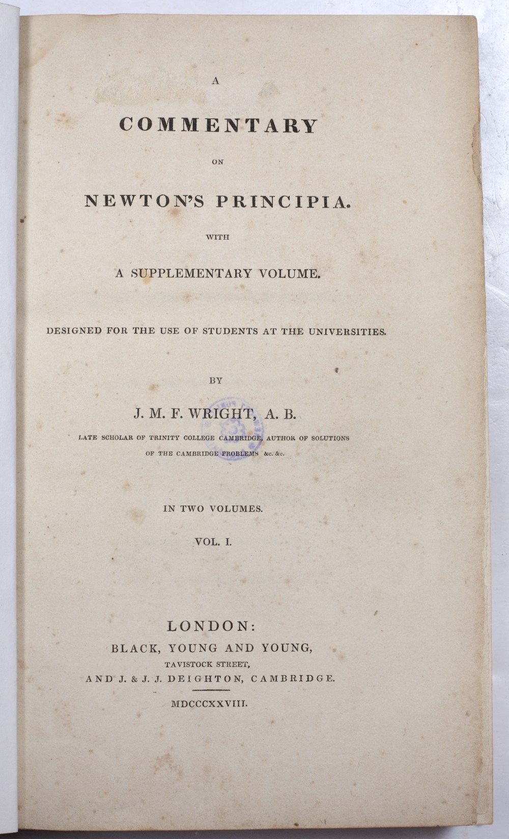 WRIGHT, John Martin Frederick, 'A Commentary on Newton's Principia with a supplementary volume'. - Image 2 of 3