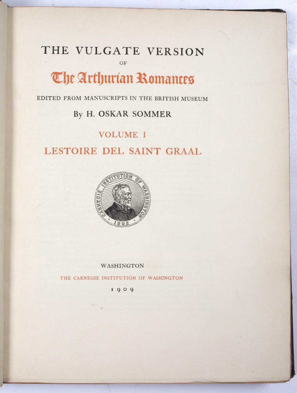 SOMMER, H Oskar, Editor. 'The Vulgate Version of the Arthurian Romances'. Carnegie Institution, - Image 2 of 2