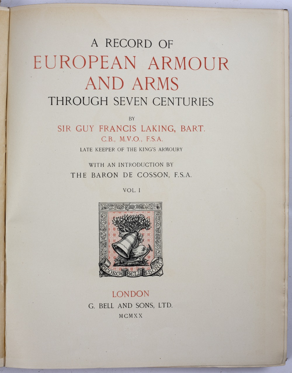 LAKING, Sir Guy Francis, A Record of European Armour and Arms through Seven Centuries. 5 vols. Lge - Image 2 of 4
