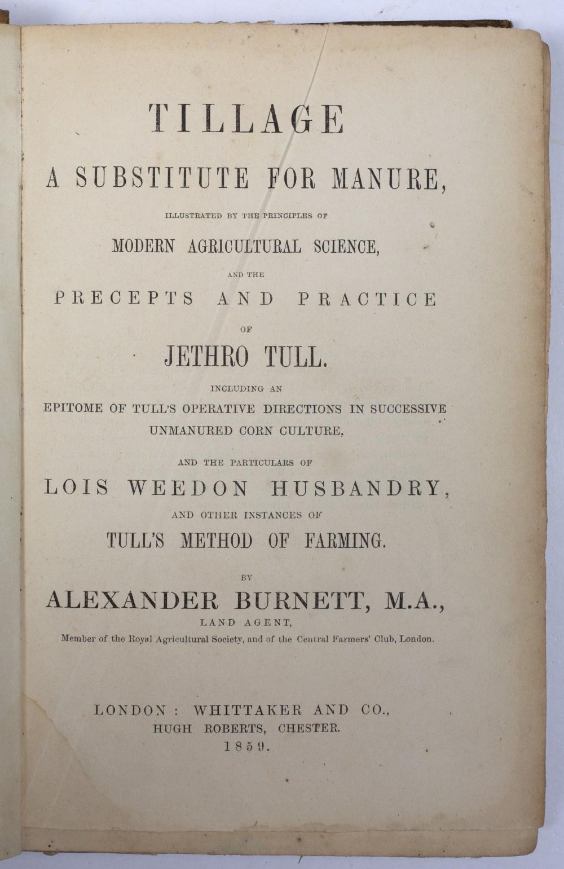 BURNETT, Alexander, Jethro Tull's System of Successive Corn Growing, Chester 1869. Plus 4 further - Image 2 of 2
