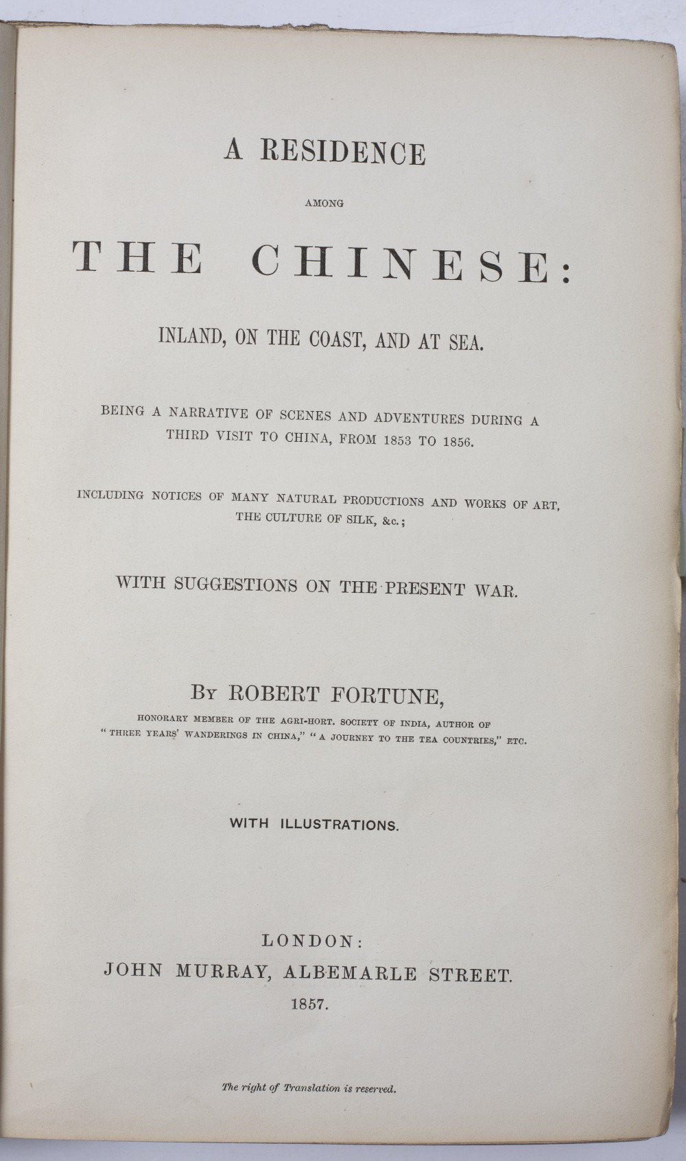 FORTUNE, Robert, 'A Residence Among The Chinese' with illustrations. Murray, London 1857. - Image 4 of 5