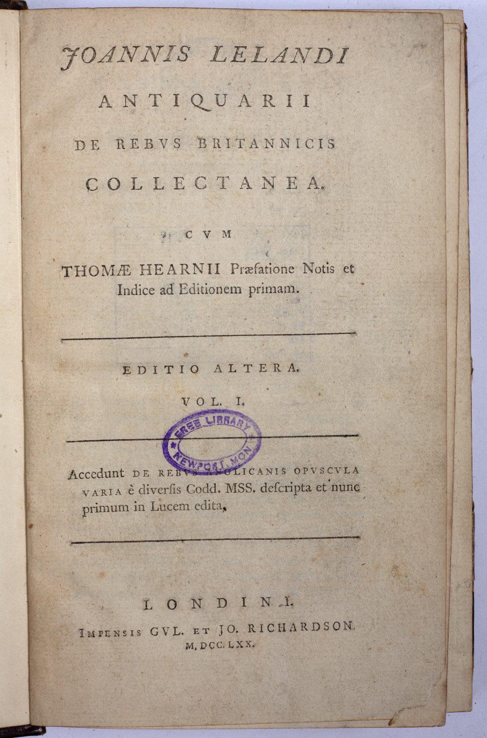HEARNE, Thomas, Ed. John Leland (c1503-1552) Antiqarii de Rebus Britannicus Collectanea. Editio - Image 2 of 2
