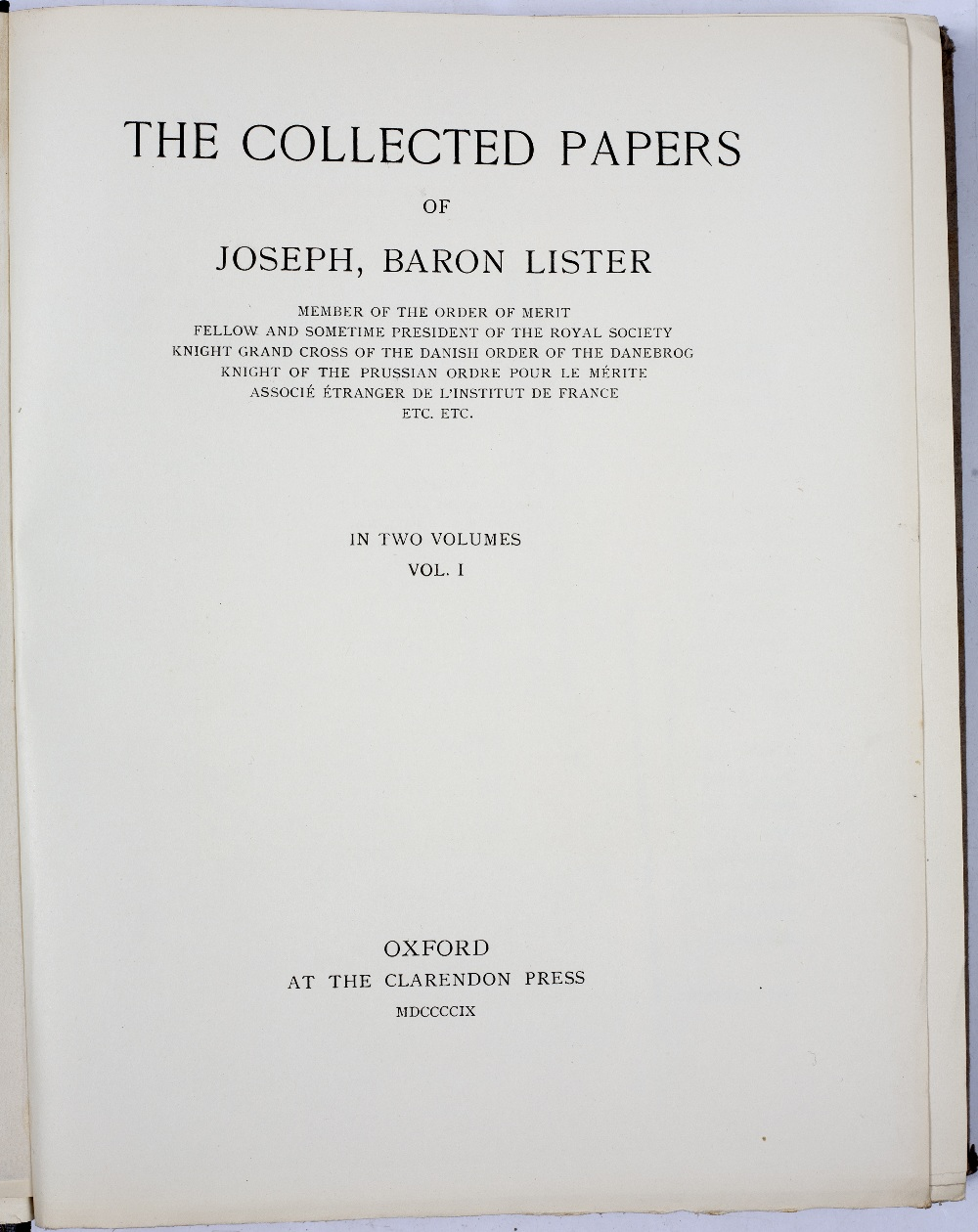 LISTER, Baron Joseph (1827-1912) British Surgeon 'The Collected Paper's thereof. 2 vols. 4to. - Image 2 of 2