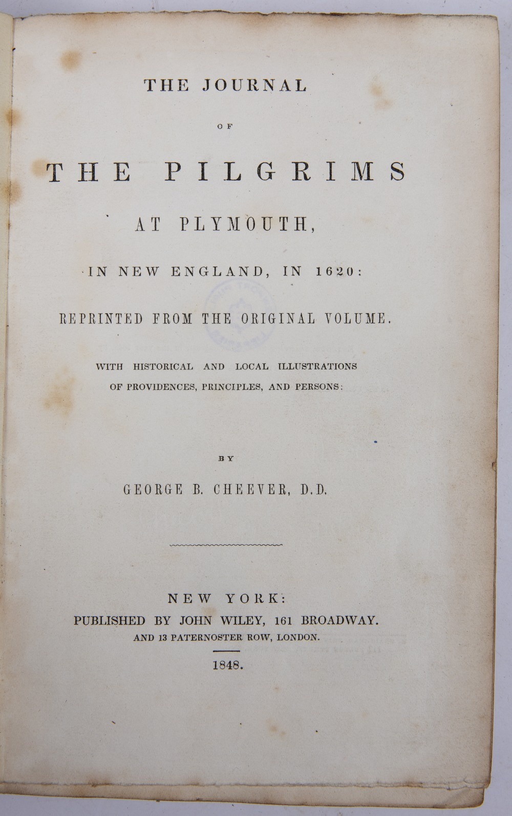 CHEEVER, George B, The Journal of the Pilgrims at Plymouth in New England, in 1620. Wiley, New - Image 2 of 2