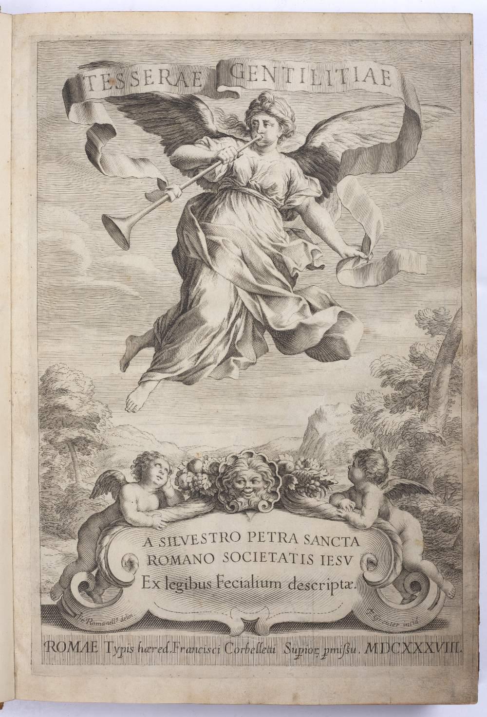 PETRA SANCTA, Silvestro, Tesserae Gentilitae, Rome, Francisci Corbelletti 1638 with title page - Image 2 of 3