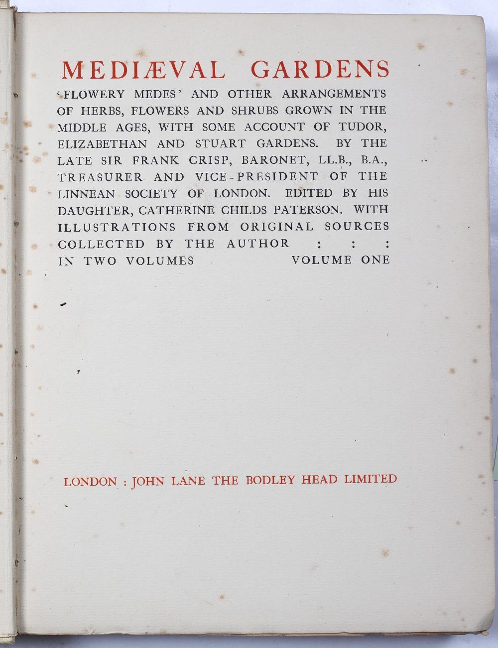 CRISP, Sir Frank (1843-1919), English Lawyer, Vice-President Linnean Society 'Mediaeval Gardens'. - Image 3 of 3