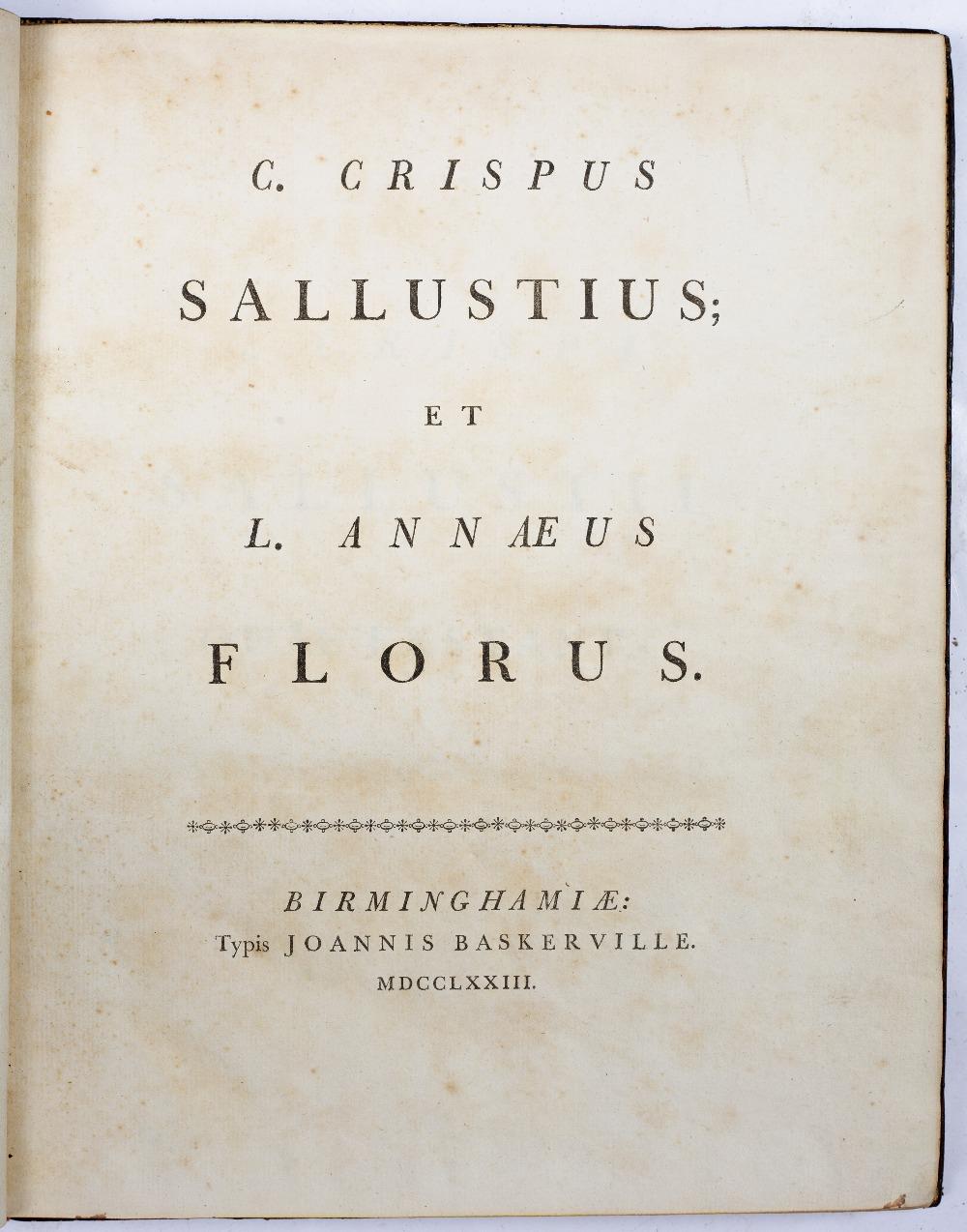 SALUSTIUS, C. Crispus, Roman Historian. 'Florus', Baskerville, Birmingham 1773. 317pp. Tree calf