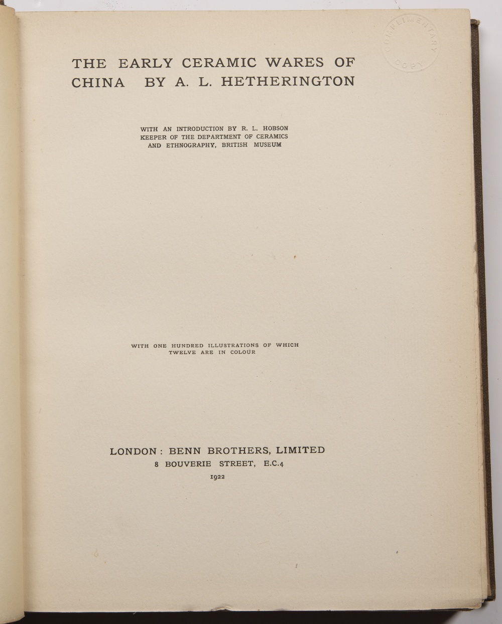 The Early Ceramic Wares of China. London A.L. Hetherington, published by Benn Bros., 1922, first - Image 2 of 7