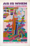 Eduardo Paolozzi (1924-2005) As is When exhibition poster, 1965 signed in ink (lower right) offset