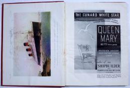 Shipping Interest: Souvenir Number of the Shipbuilder Magazine, June 1936. 'The Cunard White Star,