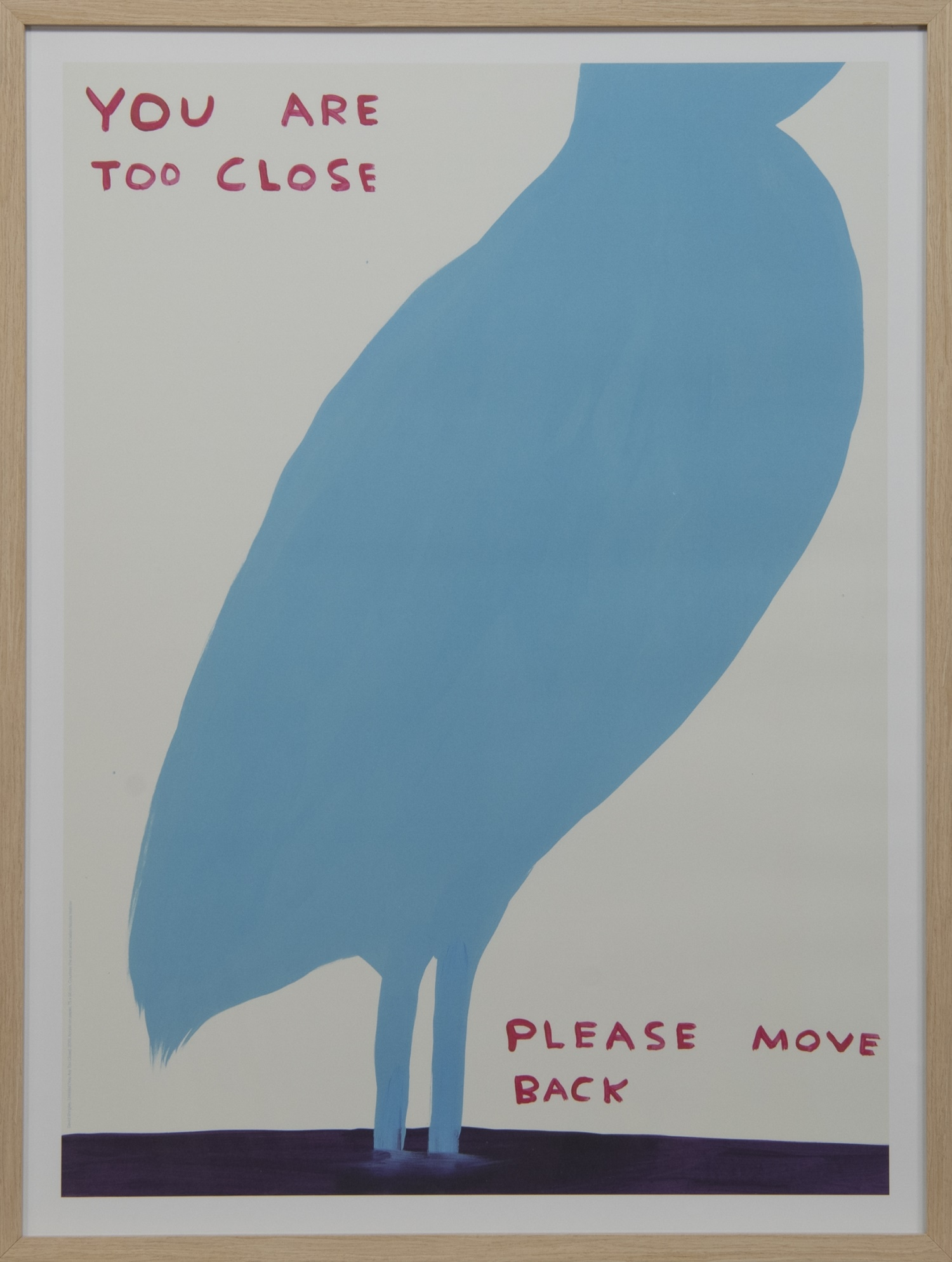 YOU ARE TOO CLOSE, A LITHOGRAPH BY DAVID SHRIGLEY