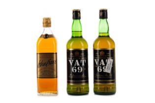 TWO BOTTLES OF VAT 69, AND ONE JOHN BARR