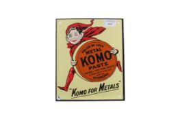 AN ENAMEL 'KOMO FOR METALS' ADVERTISING SIGN