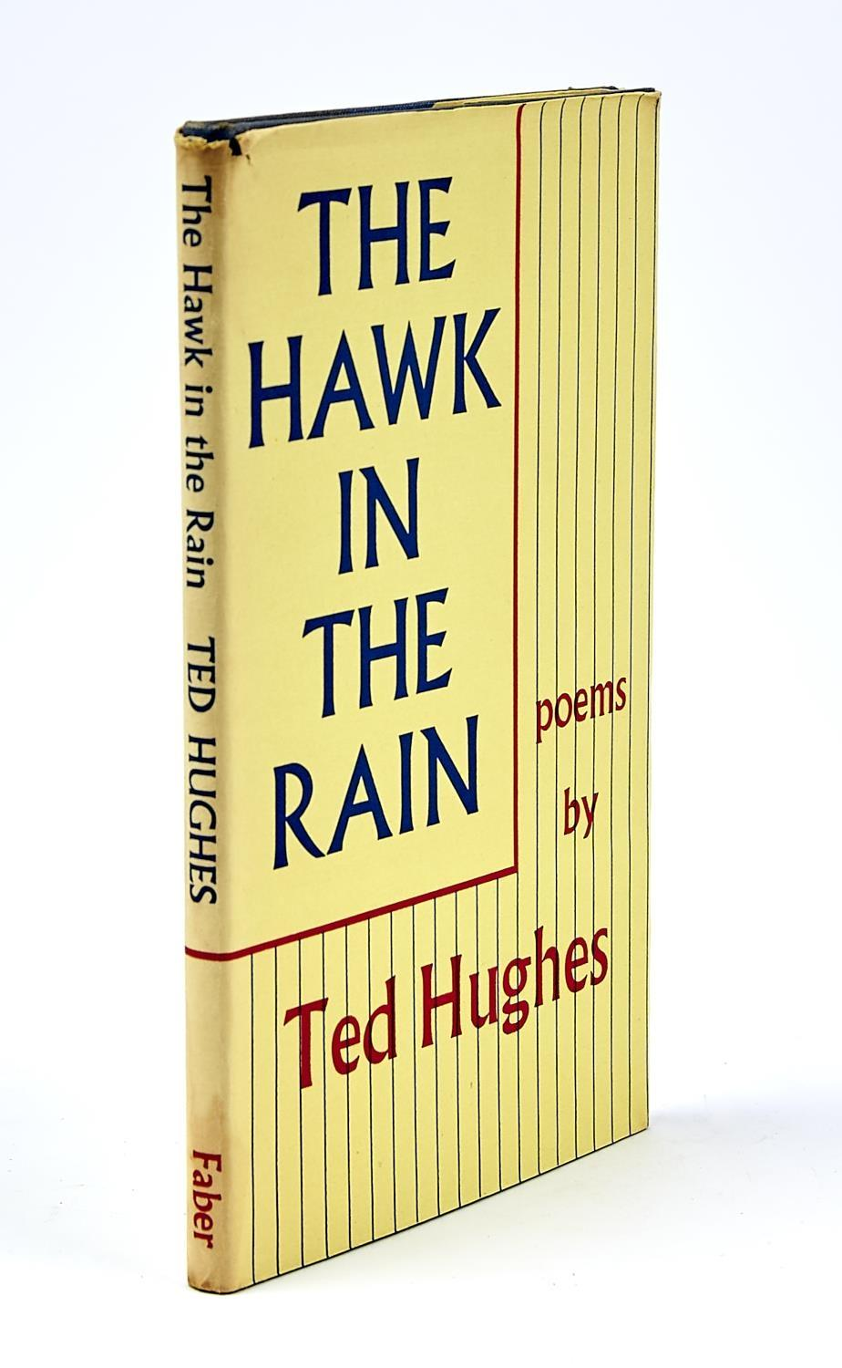 HUGHES, TED - THE HAWK IN THE RAIN, FIRST EDITION, HALF TITLE, CLOTH, DUST JACKET, ALL CORNERS