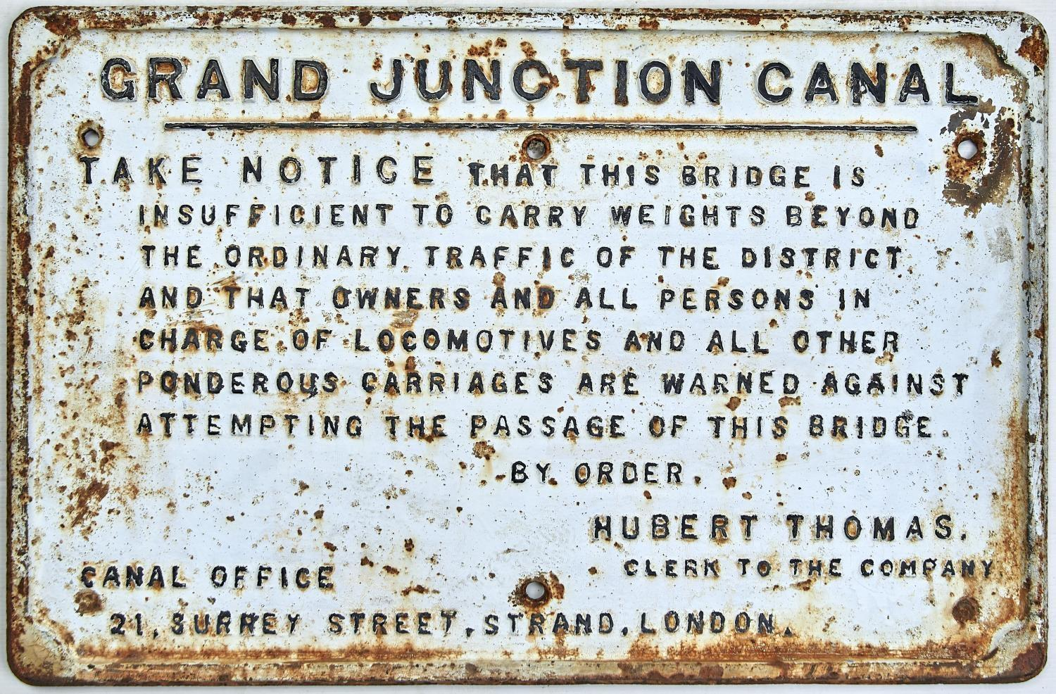 """RAILWAYANA. GRAND JUNCTION CANAL WEIGHT WARNING """"...THAT OWNERS AND ALL PERSONS IN CHARGE OF"""