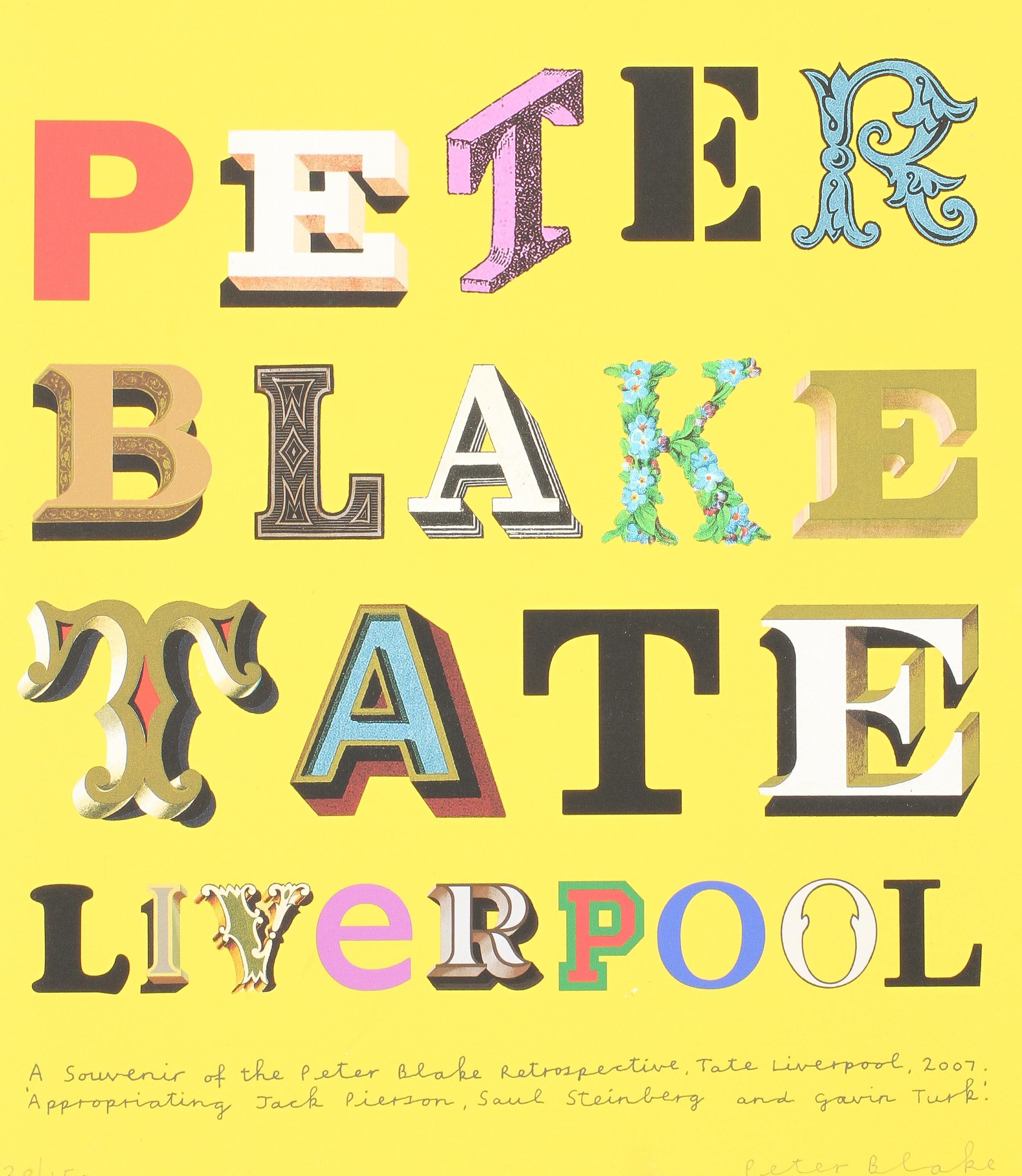 A Peter Blake Tate Liverpool,Retrospective limited edition print, signed in pencil by Blake,