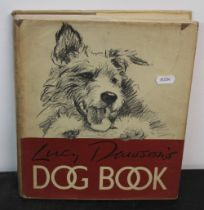 "Dawson (Lucy) - ""Lucy Dawson's dog book"", first edition 1939 published by Collins, London,"