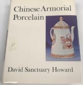 """DAVID SANCTUARY HOWARD """"Chinese Armorial Porcelain"""", hard back with dust jacketCondition"""