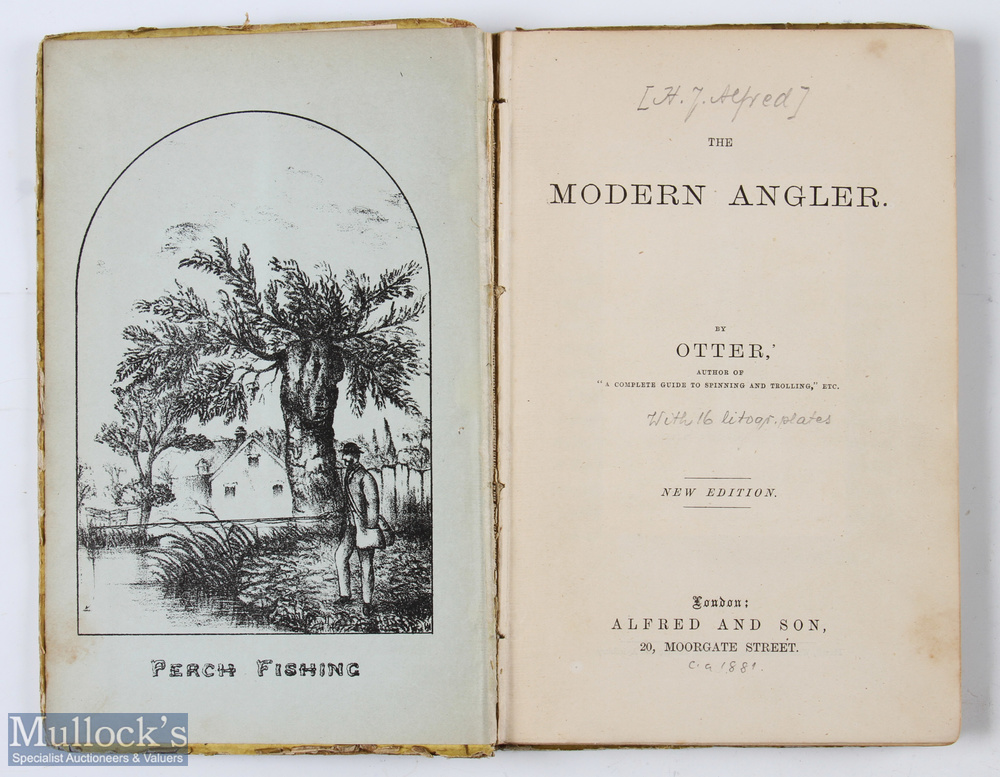 Otter's The Modern Angler – c1881 new edition published by Alfred & Son, London, some pencil notes - Image 2 of 2