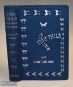 """Bradnock, Hall – """"Fish-Tails and Some True Ones"""" 1897 1st edition, with signed original etching plus"""