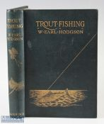 """Hodgson, W Earl – """"Trout Fishing"""" 1904 1st edition with coloured frontis and other coloured plates"""