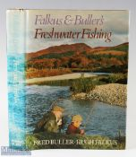 Falkus and Buller's Freshwater Fishing – 1975 1st edition signed presented copy by Fred Buller