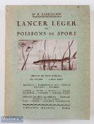 """Barbellion, Dr P – """"Lancer Leger et Poissons de Sport"""" 1941 Paris 1st edition, printed in French,"""