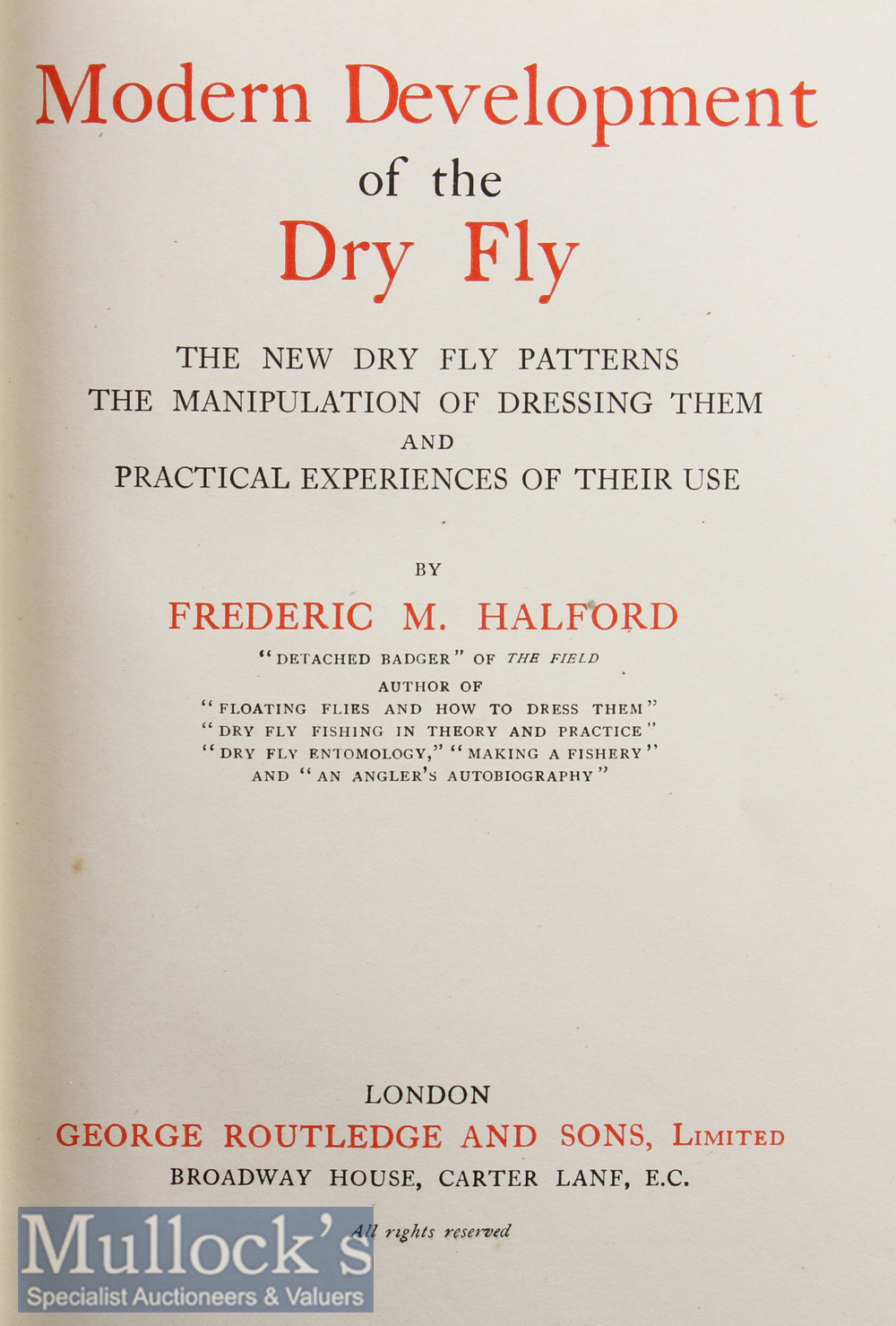 Halford, F M – Modern Development of the Dry Fly, 1923, reset of 1st edition, frontis, colour plates - Image 2 of 2
