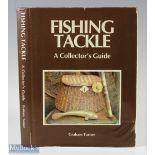 """Turner, Graham – """"Fishing Tackle a Collector's Guide"""" 1995 2nd edition published by Ward Lock,"""
