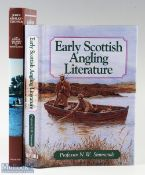 """Simmonds, N. W. – """"Early Scottish Angling Literature"""" 1997 1st edition with dust jacket, together"""