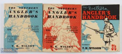 """3x Wilson, T K – """"The Northern Angler's Handbook"""" 5th, 6th and 9th editions, all in good condition"""
