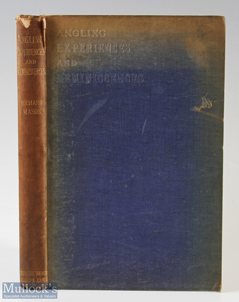 """Mason, Richard – """"Angling Experiences and Reminiscences"""" limited edition of 600 copies c1900,"""
