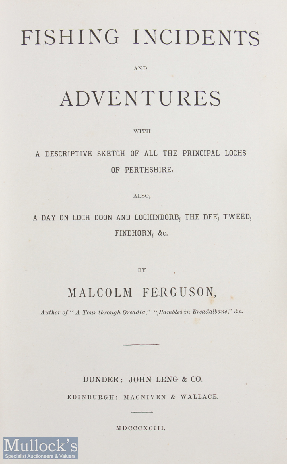 """Ferguson, Malcolm – """"Fishing Incidents and Adventures"""" 1893 1st edition, published by John Leng & - Image 2 of 2"""