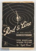 """Jeen, Paul – """"Tight Lines"""", """"With Rod and Line In and Around Gloucestershire"""" 1937 published by"""