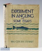 """Stewart Maj Gen R N – """"Experiments in Angling and Some Essays"""" 1947 1st edition with"""